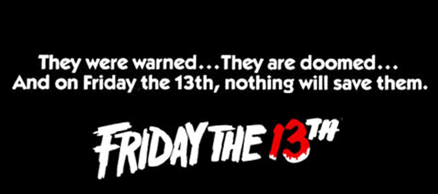 Friday The 13th - November 13th - SOLD OUT!! - Roy's Hall